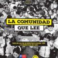 La comunidad que lee: Guía de uso de la biblioteca escolar CRA y la biblioteca de aula