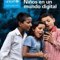El estado mundial de la infancia 2017. Niños en un mundo digital