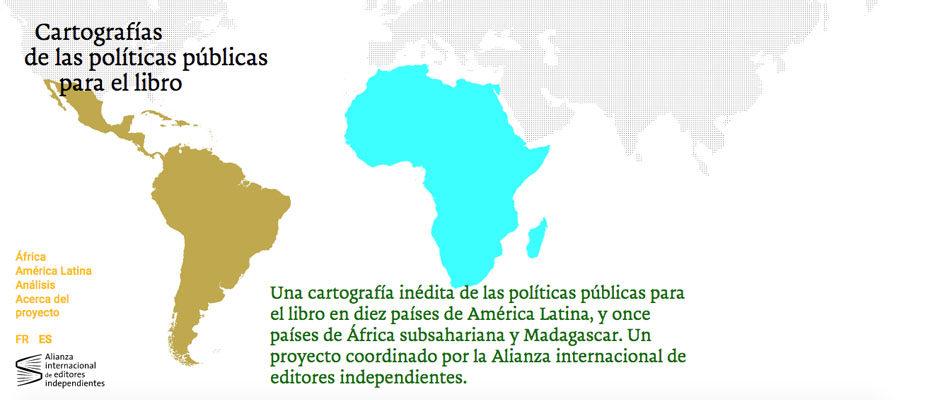 Cartografías de las políticas públicas para el libro en América Latina, y en África subsahariana y Madagascar