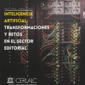 Dosier Inteligencia artificial: transformaciones y retos en el sector editorial